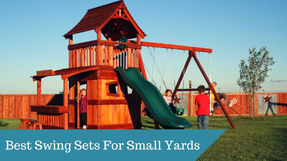 Best Swing Sets For Small Yards In 2018 – Guide and Reviews
