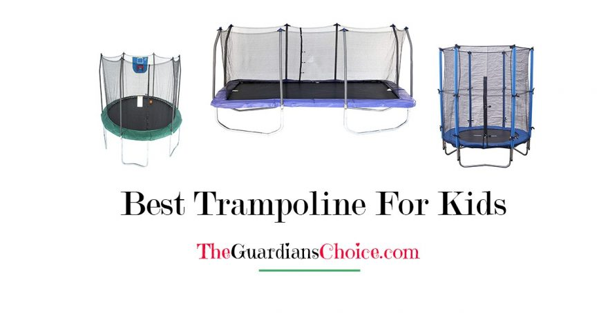 Best Trampoline For Kids With Reviews in 2018