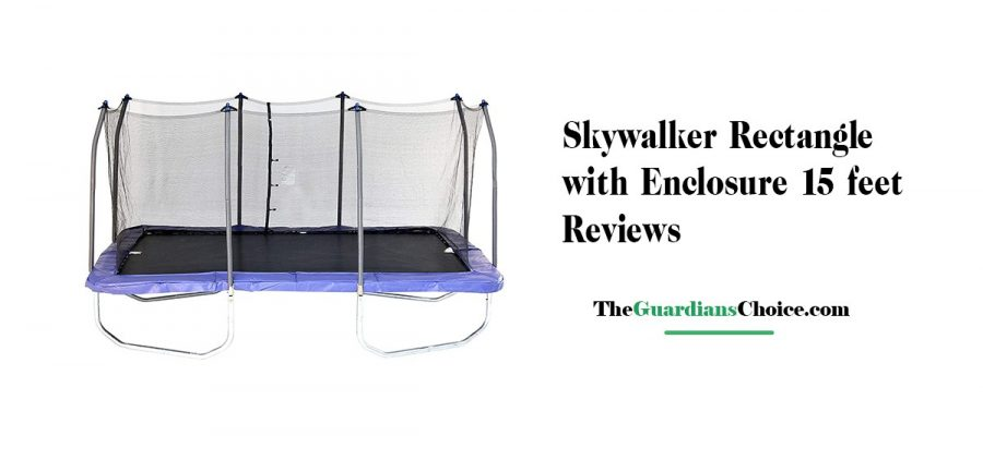 Skywalker Rectangle with Enclosure 15 feet Trampoline Reviews